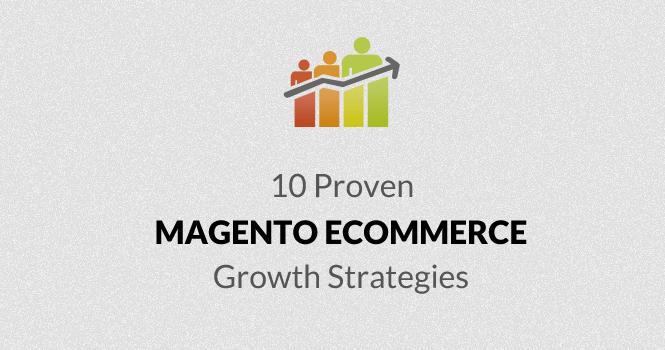 Magento-ECommerce-Growth-strategies