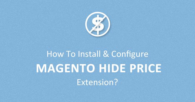 magento-configure-hide-price-extension