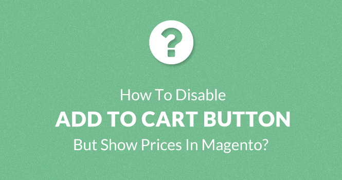 magento-disable-add-to-cart