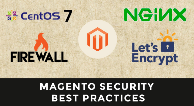 How To Secure a Magento Store Against Malicious Scripts & Hackers